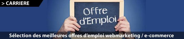 Offres d'emploi webmarketing & e-commerce