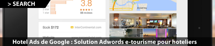 Hotels Ads de Google, la solution Adwords pour hoteliers