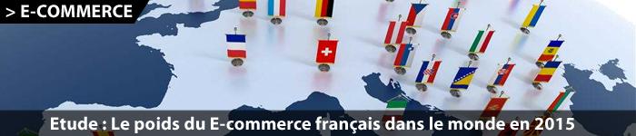 Etude : le poids du e-commerce en France dans le monde