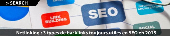 3 types de backlinks utiles en netlinking