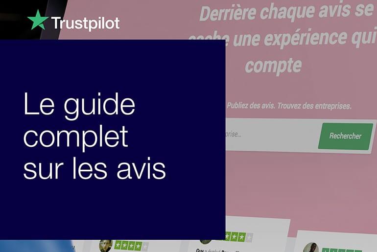 Guide 2019 sur les avis clients en e-commerce